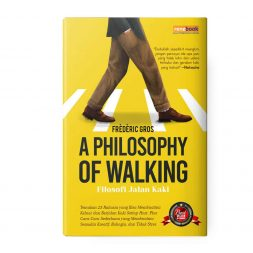 Filosofi Jalan Kaki - A Philosophy of Walking